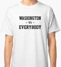 Washington vs Everybody Classic T-Shirt