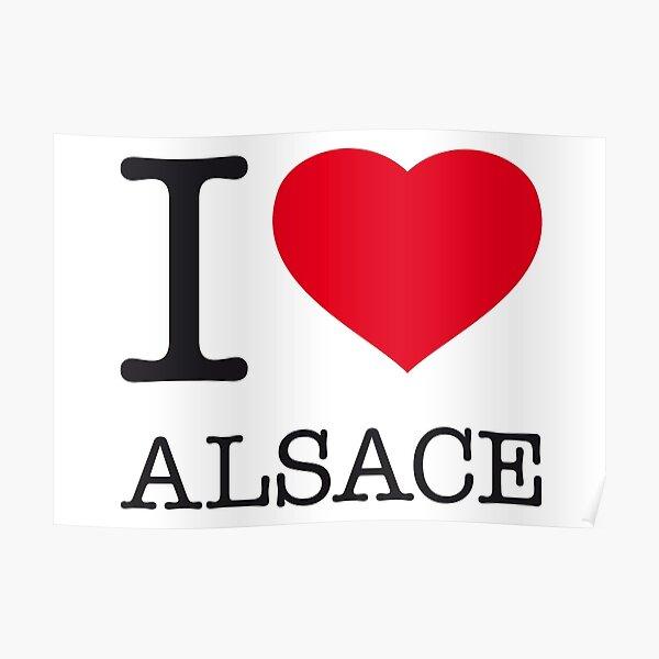 I LOVE ALSACE Poster
