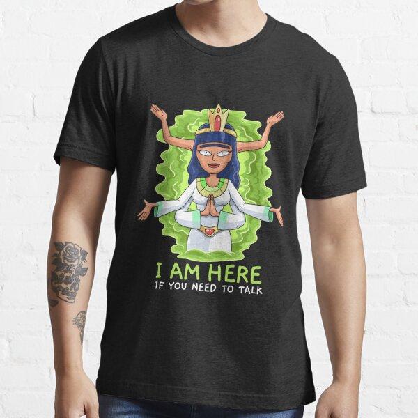 Ma-Sha I Am Here If You Need To Talk Essential T-Shirt