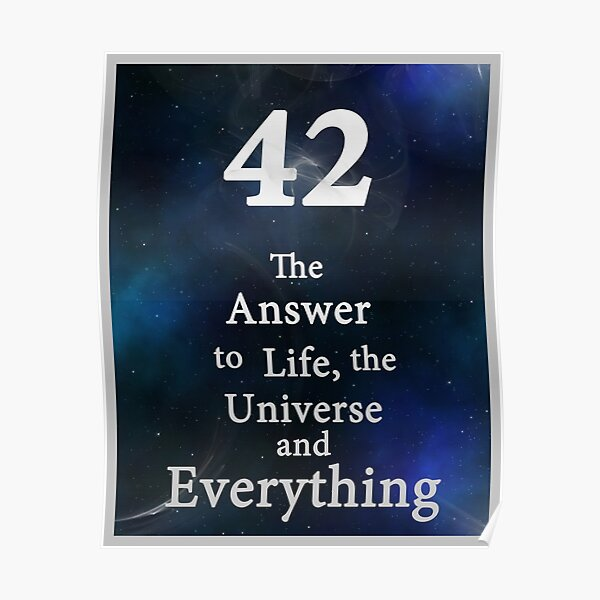 42 is the Answer Poster