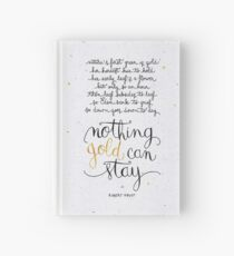 Nothing gold can stay Hardcover Journal