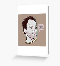 You're a doctor, you understand Greeting Card