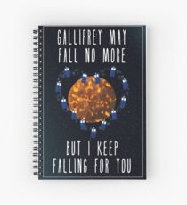 Gallifrey May Fall No More Spiral Notebook