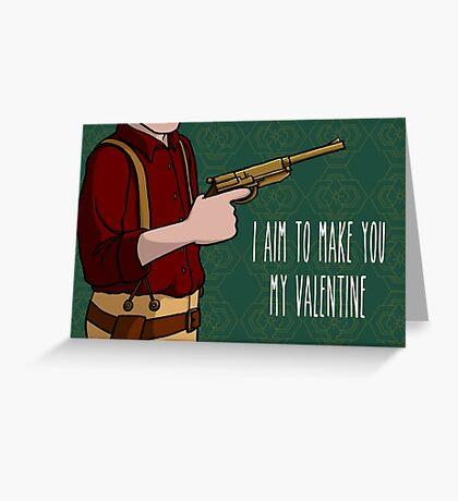 I Aim To Make You My Valentine Greeting Card