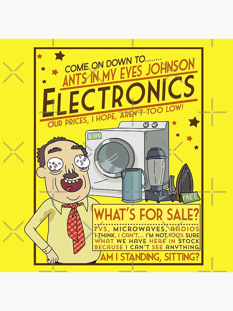 Funny Rick and Morty Ants In My Eyes Johnson Electronics Advertisement by MintedFresh