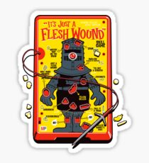 """The """"It's Just A Flesh Wound"""" Game Sticker"""