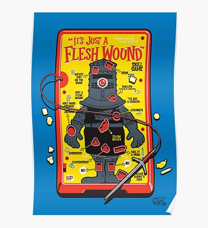 """The """"It's Just A Flesh Wound"""" Game Poster"""