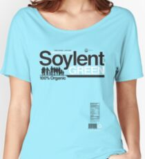 Contents: Unprocessed Soylent Green (on Green) Women's Relaxed Fit T-Shirt
