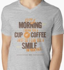Every morning Men's V-Neck T-Shirt