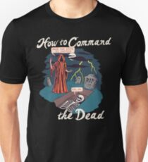 How To Command The Dead Slim Fit T-Shirt