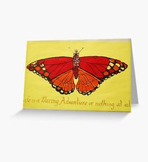 """Helen Keller """"Life should be a daring adventure or nothing at all"""". Greeting Card"""
