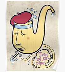 Not ze Pipe Poster