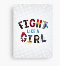Fight Like a Girl Superheroes Canvas Print