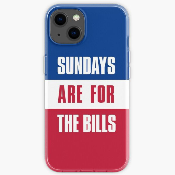 Sundays are for The Bills, Buffalo Football Fans iPhone Soft Case