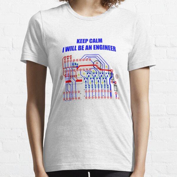 Keep Calm, I'll be an engineer Essential T-Shirt