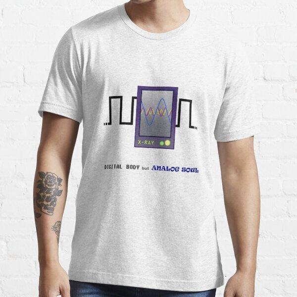 Digital body but analog soul Essential T-Shirt
