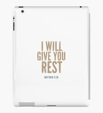 I will give you rest. - Matthew 11:28 iPad Case/Skin
