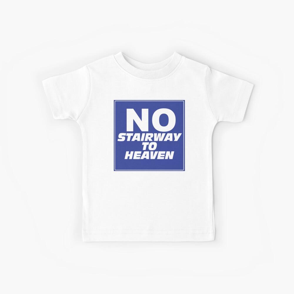 Waynes Welt Kein Treppenhaus zum Himmel Zeichen Kinder T-Shirt