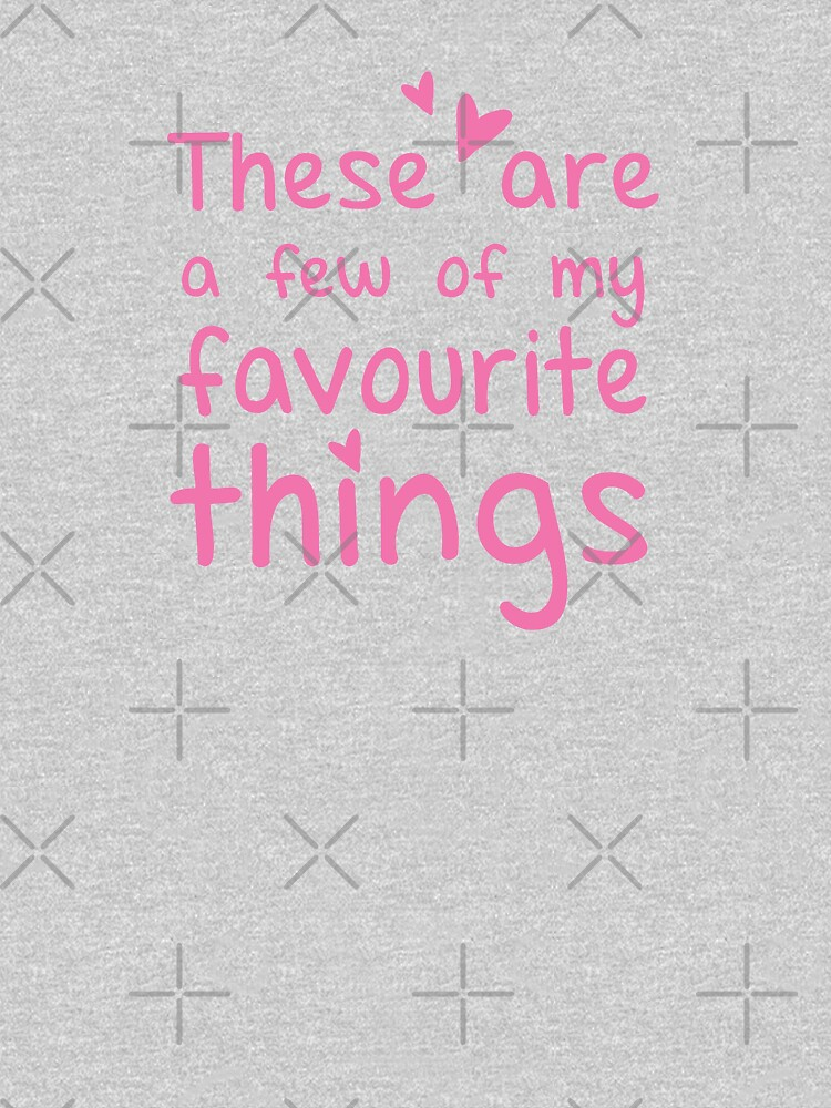 These are a few of my favourite things by jazzydevil