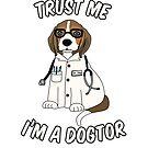Vertrauen Sie mir, ich bin ein Dogtor von DCornel