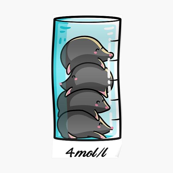 4 Moles Per Litre Chemistry Science Joke Poster