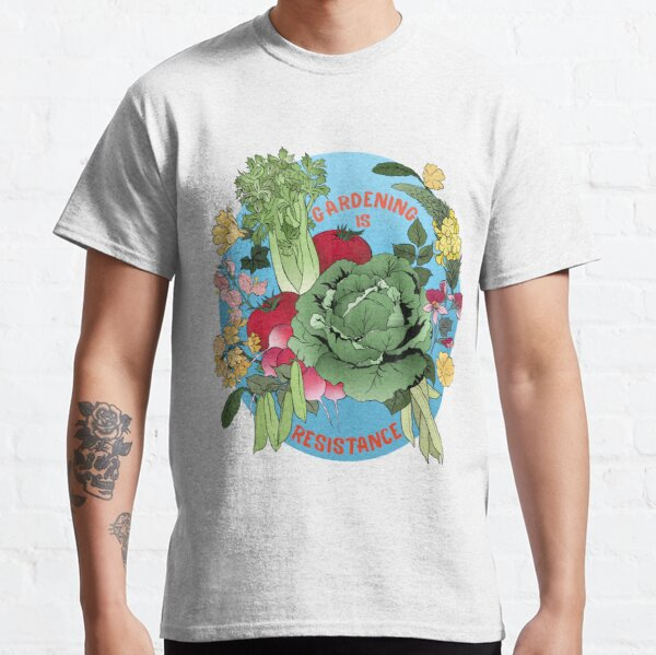 Gardening Is Resistance Classic T-Shirt