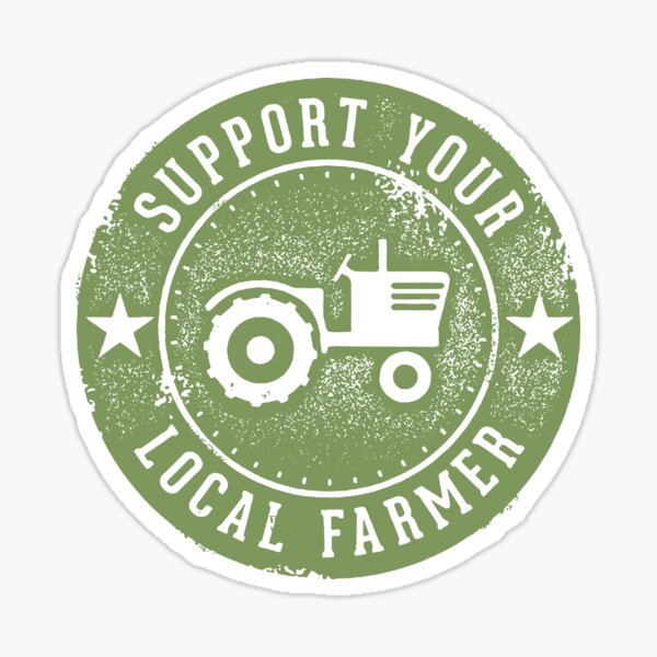 Support Your Local Farmers! Sticker