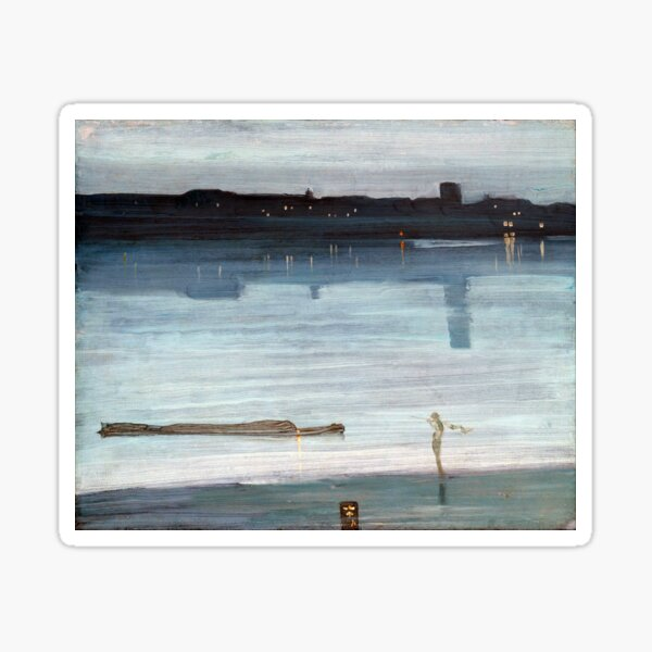 James McNeil Whistler Nocturne in Blue and Silver, Chelsea Sticker