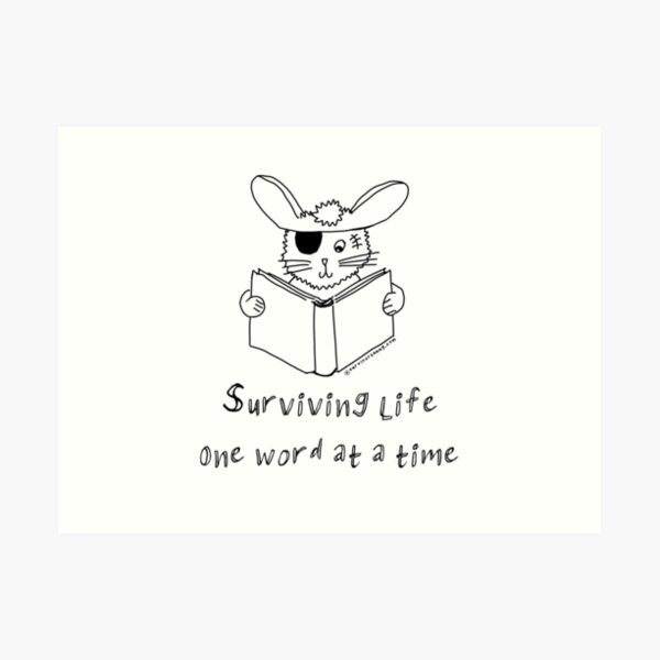 Surviving life one word at a time  Art Print