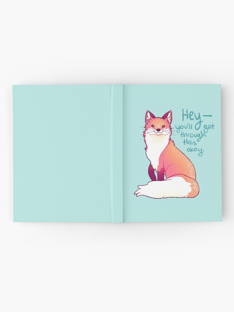 """Alternate view of """"HEY, you'll get through this okay"""" Magical Sparkle Fox Hardcover Journal"""