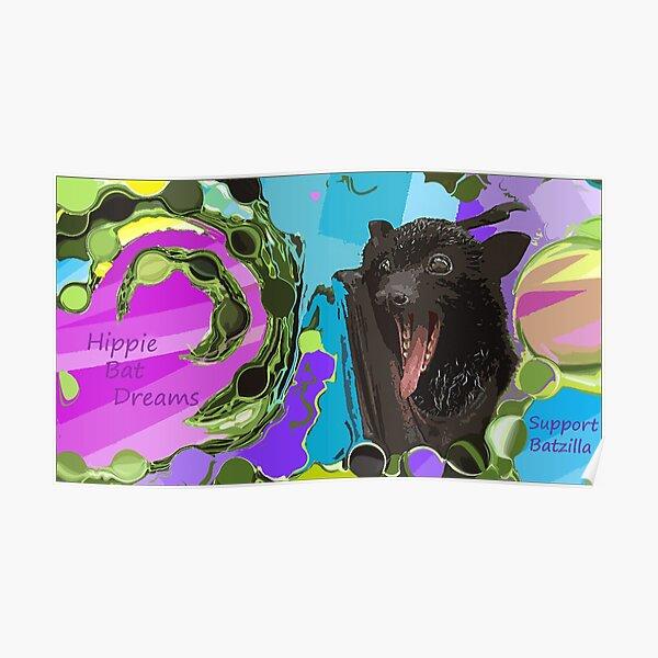 Batzilla - Hippie Bat Dreams Poster