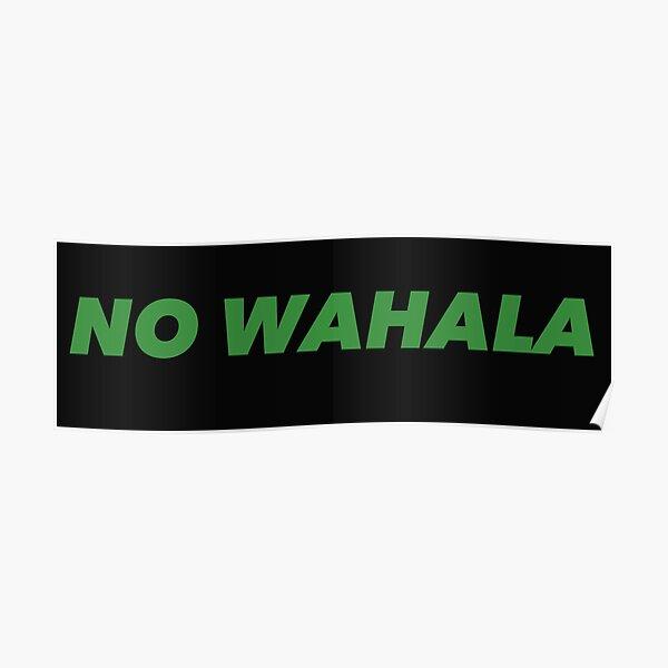No Wahala (No Problem) Nigeria Pidgin Quote -Saying Poster