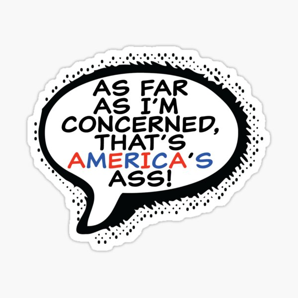 That's America's Ass Sticker