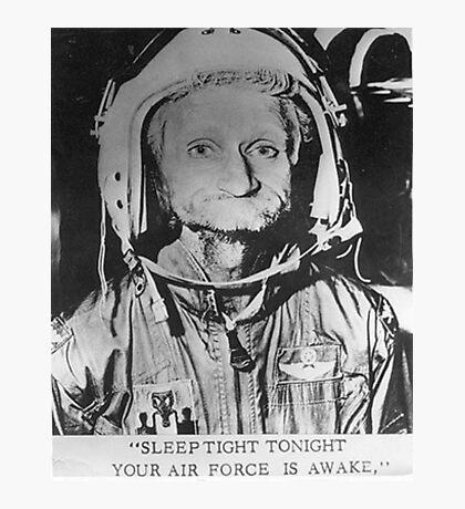 Sleep Tight Tonight Your Air Force is Awake Photographic Print