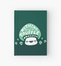 Nothing But Truffle Hardcover Journal