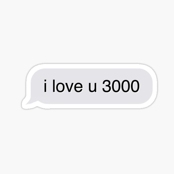 i love u 3000 Sticker