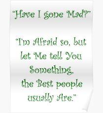 Have I Gone Mad? Poster