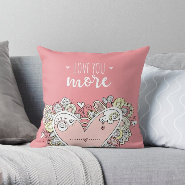 Love You More Pink heart Throw Pillow