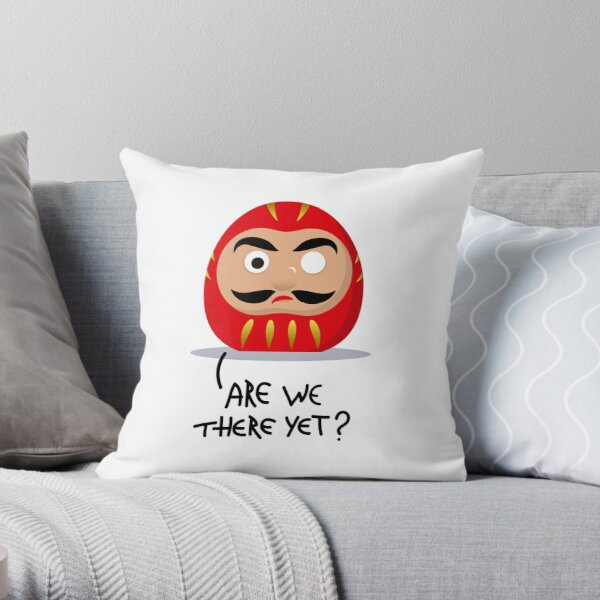 Restless Daruma - Are we there yet? Throw Pillow