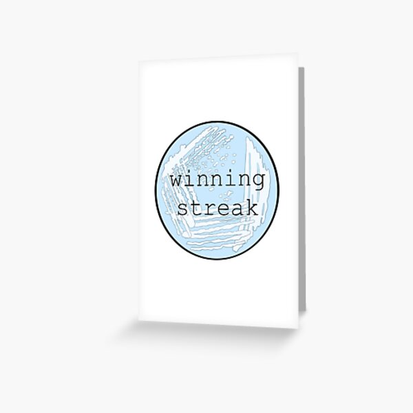 Winning Streak Greeting Card