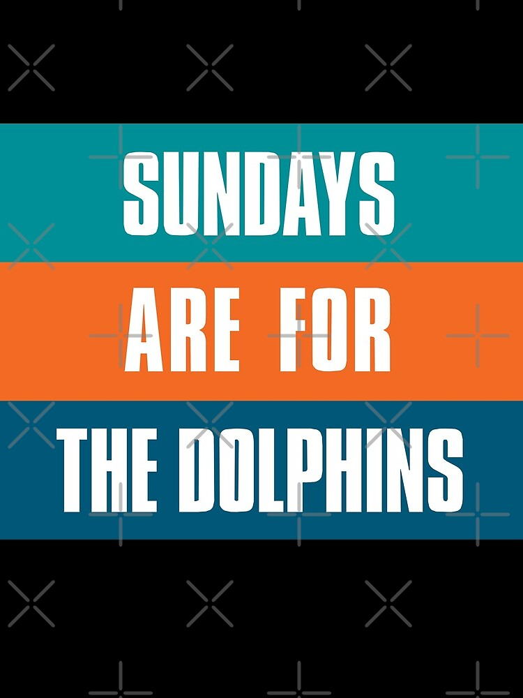 Sundays are for The Dolphins, Miami Football Fans by elhefe