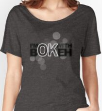 I'm ok with Bokeh! Women's Relaxed Fit T-Shirt