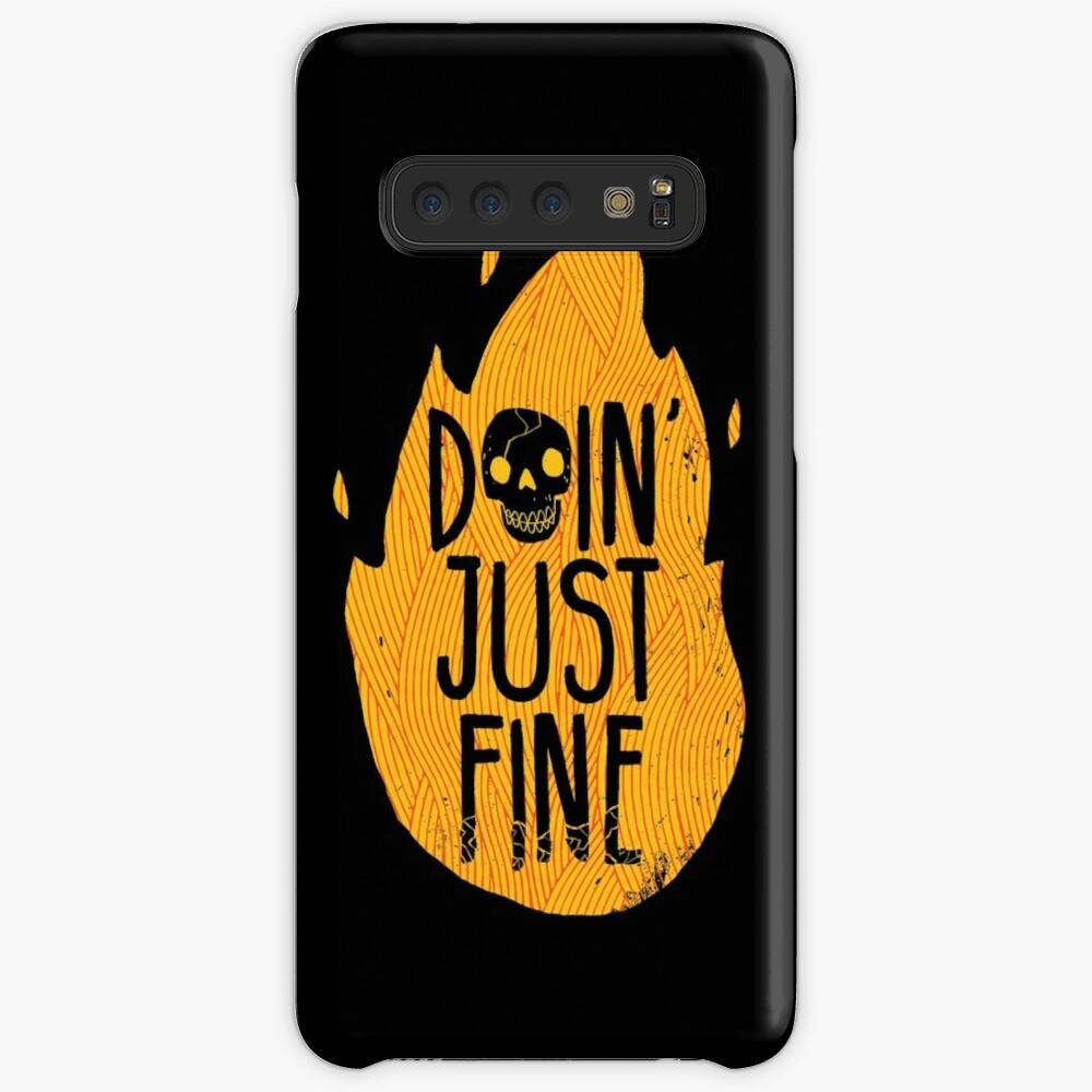 Doin' Just Fine Case & Skin for Samsung Galaxy