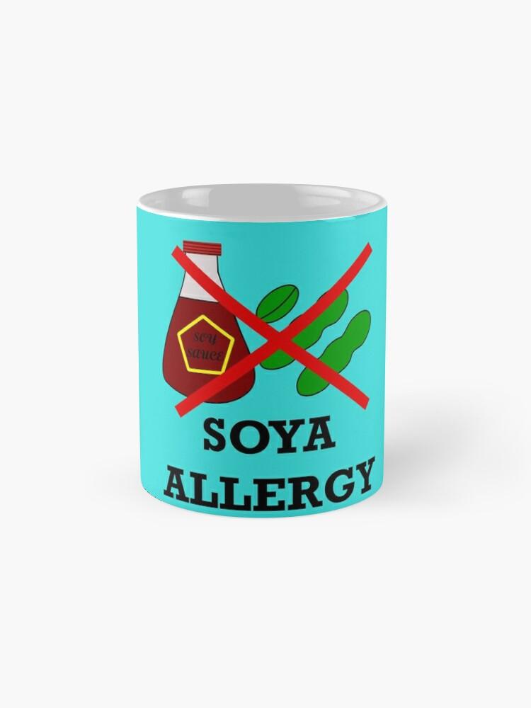 Alternate view of Soya allergy,soy allergy Mug