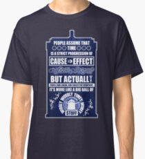 Doctor Who - Blink - People assume that time is a strict progression of cause to effect (WoodTexture) Classic T-Shirt