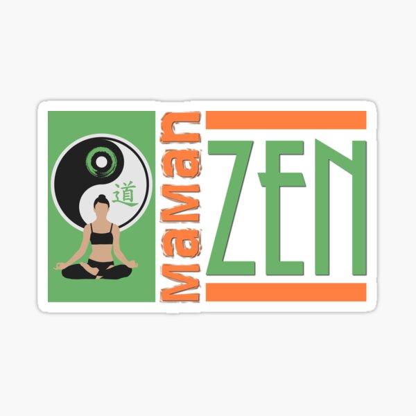 Zen mom Sticker