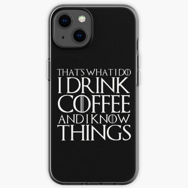 ESO ES LO QUE HAGO BEBA CAFÉ Y CONOCEMOS COSAS camiseta Funda blanda para iPhone