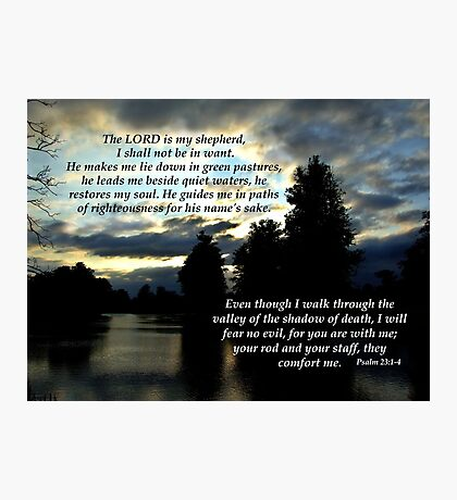 Psalm 23 Photographic Print