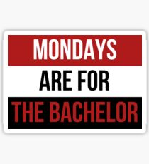 Mondays are for The Bachelor Sticker