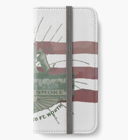 Old Fort Worth Flag - We're For Smoke - All Roads Lead to Ft. Worth iPhone Wallet